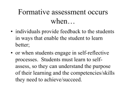 Formative Assessment What it is…