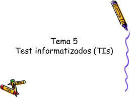 Test informatizados (TIs)