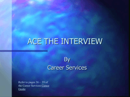 ACE THE INTERVIEW - Texas A&M University–Corpus Christi