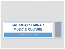 Saturday Seminar Music & Culture