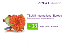 TELUS International Europe Global contact center