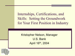 Internships, Certifications, and Skills: Setting the