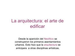 La arquitectura: el arte de edificar