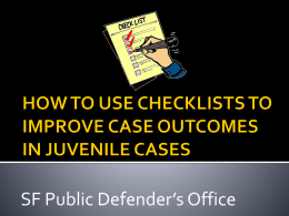 HOW TO USE CHECKLISTS TO IMPROVE CASE …