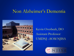 Dementia Syndromes & Atypical Presentation: Successful …