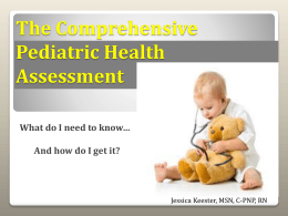 The complete Pediatric Assessment: What do I need to …