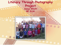 Literacy Through Photography Project Sonya Elliott RE 5130