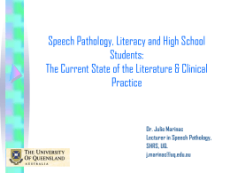 Speech Pathology, Literacy and High School Students: The