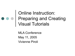 Online Instruction: Preparing and Creating Visual Tutorials