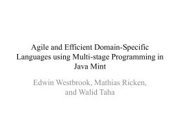 Agile and Efficient Domain-Specific Languages using Multi
