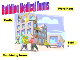 Building Medical Terms - Northwest Technology Center