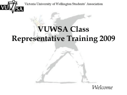 VUWSA Class Representative Training 2009