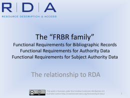 "The ""FRBR Family"" - the relationship to RDA"