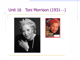Unit 16 Toni Morrison——Winner of 1993 Nobel Prize in