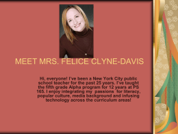 MEET MRS. FELICE CLYNE
