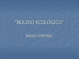 BOLIDO ECOLOGICO