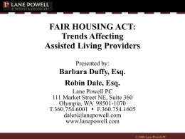FAIR HOUSING ACT: Trends Affecting Assisted Living …