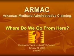 ARMAC Arkansas Medicaid Administrative Claiming