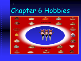 Chapter 6 Hobbies