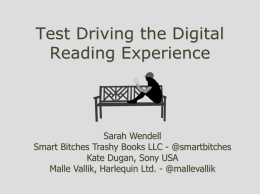 Test Driving the Digital Reading Experience
