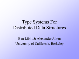 Type Systems For Distributed Data Structures