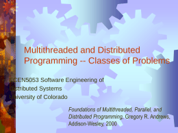 Multithreaded Programming - University of Colorado …