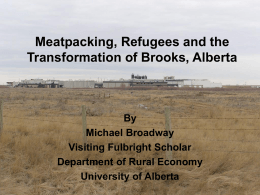 Meatpacking, Refugees and the Transformation of Brooks