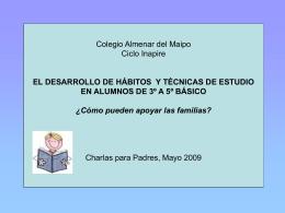 Colegio Almenar del Maipo Ciclo Inapire EL DESARROLLO …