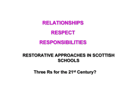 RESTORATIVE APPROACHES IN SCOTTISH SCHOOLS