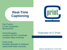 C-Print : Past, Present, and Future