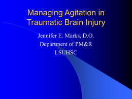 Managing Agitation in Traumatic TBI