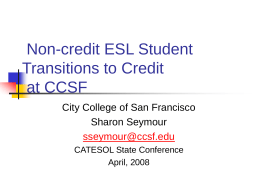 Non-credit ESL Student Transitions to Credit at CCSF