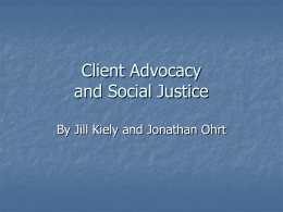 Client Advocacy and Social Justice