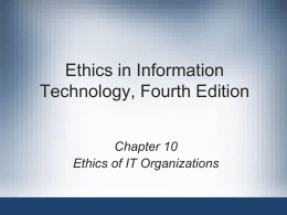 Ethics in Information Technology, Third Edition