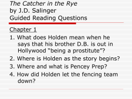 The Catcher in the Rye by J.D. Salinger Guided Reading