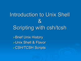 Lecture 1: Introduction to Unix Shell