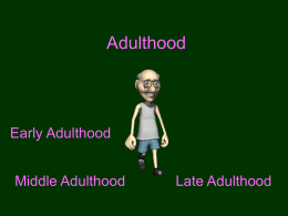 Adulthood - AP Psychology Community