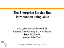 The Enterprise Service Bus Introduction using Mule