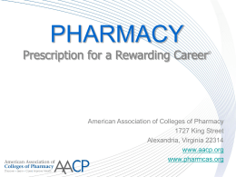 PHARMACY Prescription for a Rewarding Career
