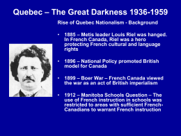 Quebec – The Great Darkness