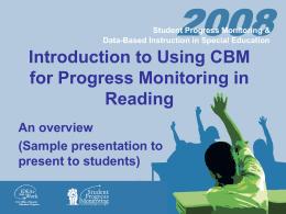 Using CBM for Progress Monitoring