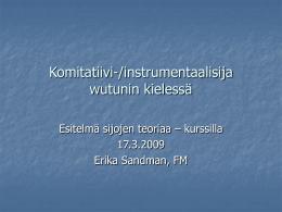 Komitatiivi-/instrumentaalisija wutunin kieless&#228