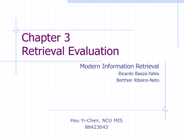 Chapter 3 Retrieval Evaluation