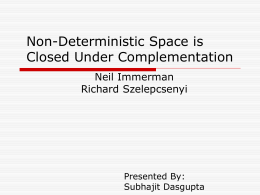 Non-Deterministic Space is Closed Under Complementation