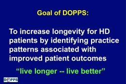 Goal of DOPPS: