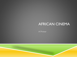 African Cinema - The Academic Server at csuohio