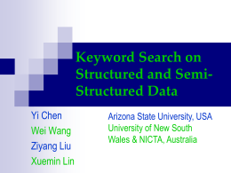 Keyword Search on Structured and Semi