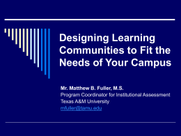 Designing Learning Communities to Fit the Needs of …