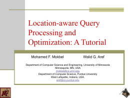 Location-aware Query Processing and Optimization: A …
