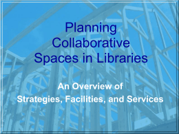 Collaborative Facilities - CNI: Coalition for Networked